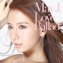 Love Ballad/May J.