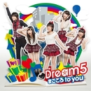 まごころ to you/Dream5