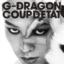 COUP D'ETAT [+ ONE OF A KIND & HEARTBREAKER]/G-DRAGON (from BIGBANG)