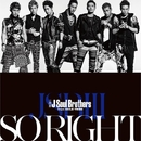 SO RIGHT/三代目 J Soul Brothers from EXILE TRIBE