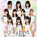 We're GEM!/GEM