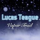 ひこうき雲 ~Vapor Trail~/ルーカス・ティーグ