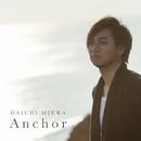 Anchor/三浦大知