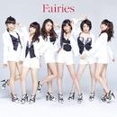 Fairies/フェアリーズ