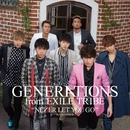 NEVER LET YOU GO/GENERATIONS