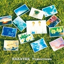Tomorrows/BREATHE