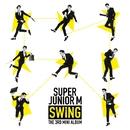 SWING/SUPER JUNIOR-M