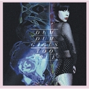 Too True/Dum Dum Girls