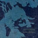 Island Intervals/Death Vessel