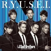 R.Y.U.S.E.I./三代目 J Soul Brothers from EXILE TRIBE