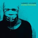 Micro-phonies (Remasterd)/Cabaret Voltaire