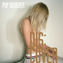 DIS:COVER/POP DISASTER