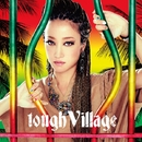 tough Village/lecca