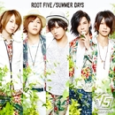 Summer Days/ROOT FIVE