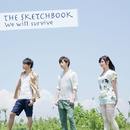 We will Survive/The Sketchbook