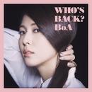WHO'S BACK?/BoA