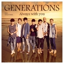Always with you/GENERATIONS