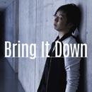 Bring It Down/三浦大知