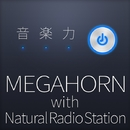 音楽力 with Natural Radio Station/MEGAHORN
