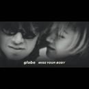 MISS YOUR BODY/globe