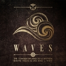 Waves (Tomorrowland 2014 Anthem)/Dimitri Vegas & Like Mike vs W&W