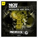 NICKY ROMERO PRESENTS: PROTOCOL ADE 2014/Various Artists