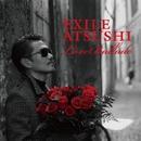 Love Ballade/EXILE ATSUSHI