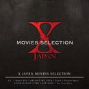 X JAPAN MOVIES  SELECTION/X