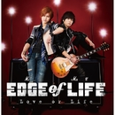 Love or Life/EDGE of LIFE