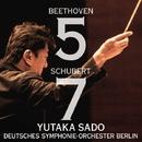 ベートーヴェン:交響曲第5番『運命』、シューベルト:交響曲第7番『未完成』/佐渡 裕&ベルリン・ドイツ交響楽団