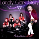 Lonely Glory Story/Anli Pollicino