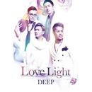 Love Light/DEEP