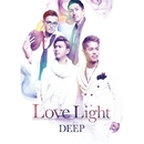 Love Light/DEEP