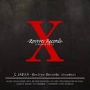 X JAPAN -Revives Records-(from0to1)/X