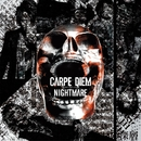 CARPE DIEM/NIGHTMARE