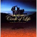 Circle of Life/DA PUMP