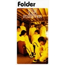 NOW AND FOREVER/Folder