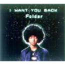 I WANT YOU BACK/Folder