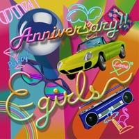 Anniversary!!/E-girls