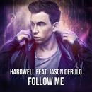 Follow Me(Radio Edit)/Hardwell & Jason Derulo