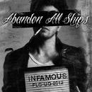 Infamous/Abandon All Ships