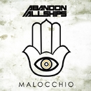 Malocchio/Abandon All Ships