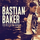 Too Old To Die Young Japan Edition/Bastian Baker