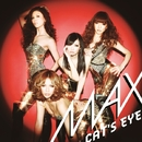 CAT'S EYE/MAX