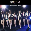 Delightful Days/GEM