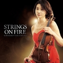 Strings on Fire/高嶋ちさ子