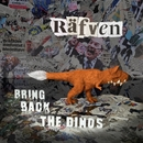 よみがえれ!キツネザウルス~Bring Back The Dinos/Rafven