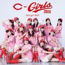 Let's go! Red!/C-Girls2015