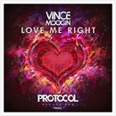 Love Me Right/Vince Moogin