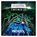 Tremble/Vicetone